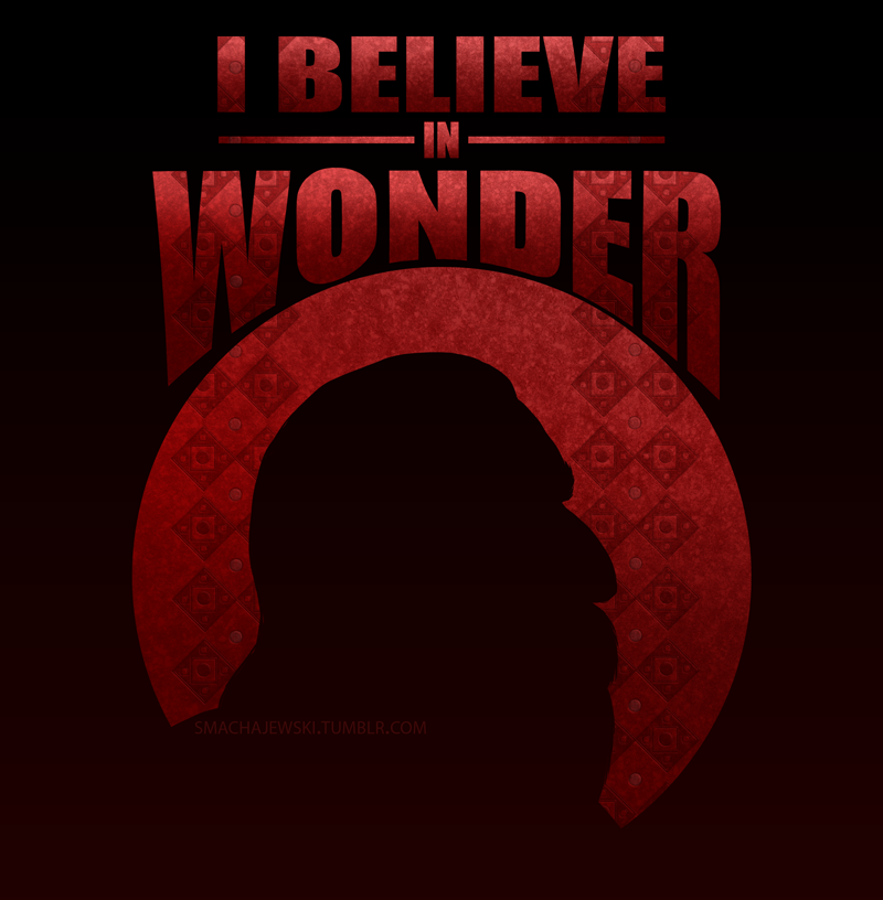 I Believe In Wonder by SMachajewski