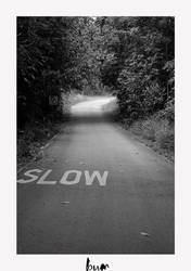 slow by bumorticc