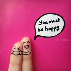 you must be happy
