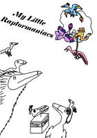 My Little Raptormaniacs by Albertonykus