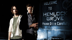 Welcome to Hemlock Grove by DragonRiddler