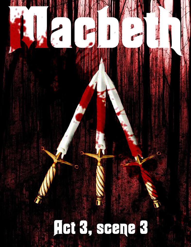 Macbeth Act 3, Scene 3 Cover by DopeyTheChosen1 on DeviantArt