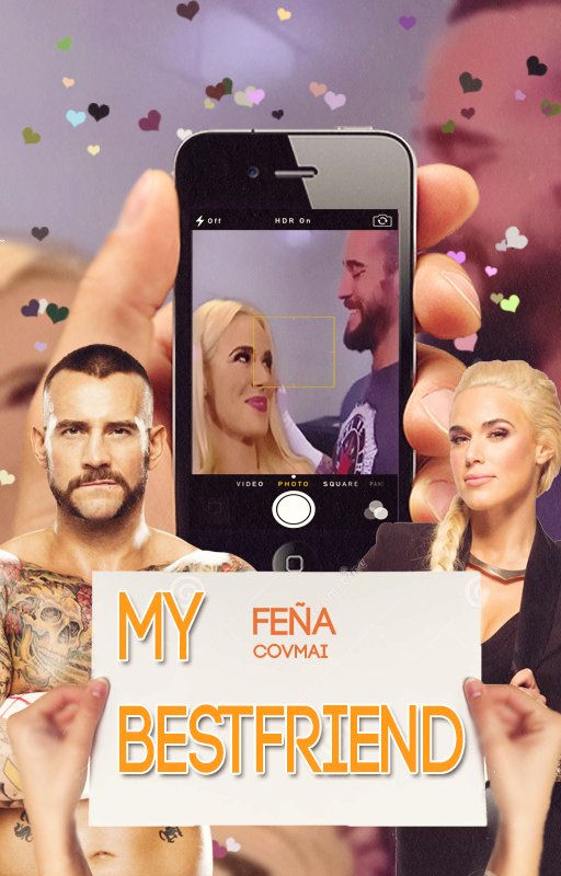 My Best Friend cm punk x lana by ItsCena24