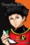 Robin/Dick Grayson - Forgotten Bonds