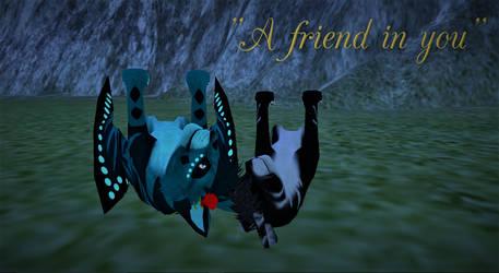 A Friend In You