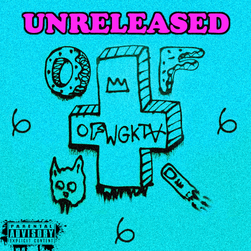 OFWGKTA Unreleased By PADYBU