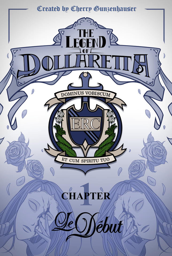 The Legend of Dollaretta Chapter 1 Le Debut by erryCherry