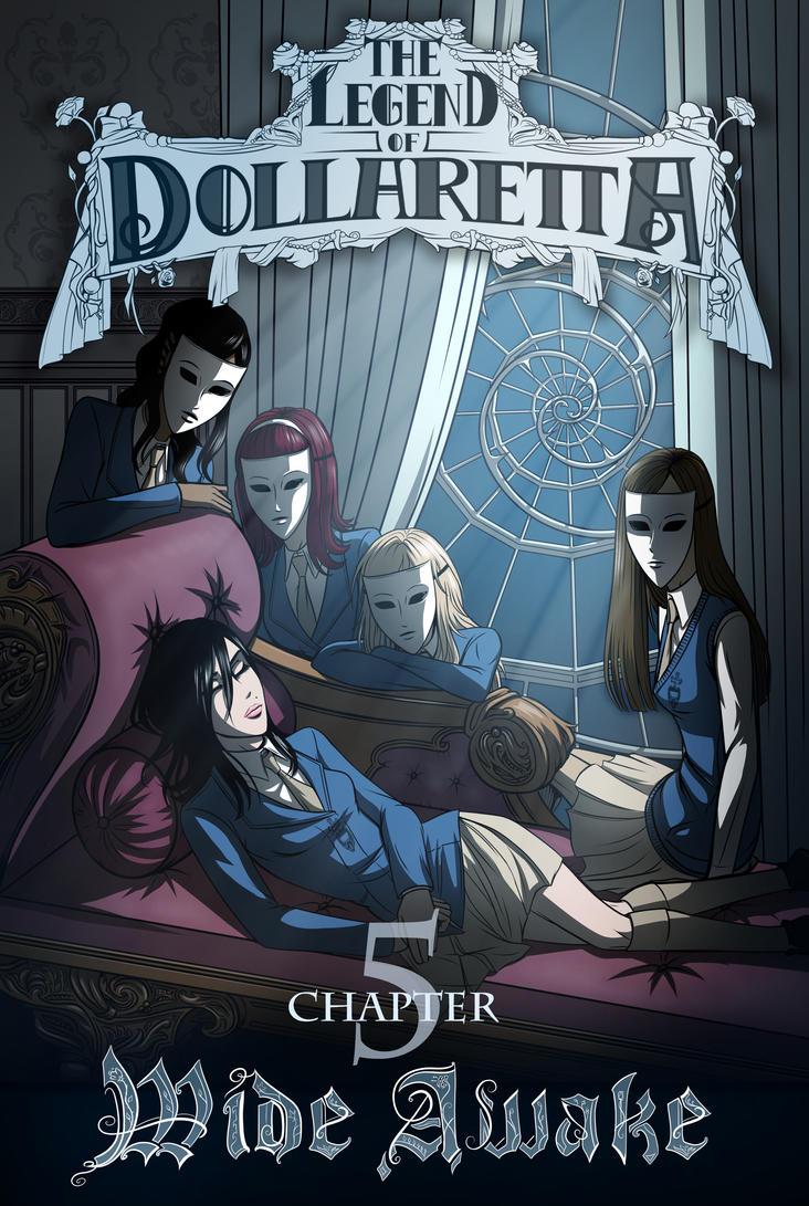 The Legend of Dollaretta - 5 - Wide Awake by erryCherry