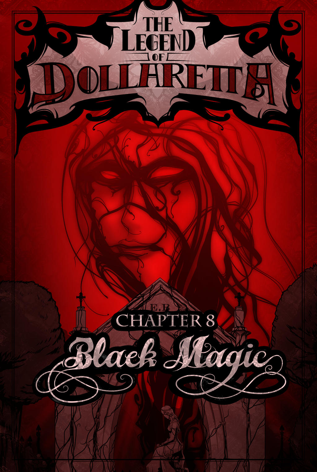 The Legend of Dollaretta - 8 Black Magic by erryCherry
