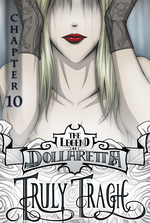 The Legend of Dollaretta 10 - Truly Tragic by erryCherry