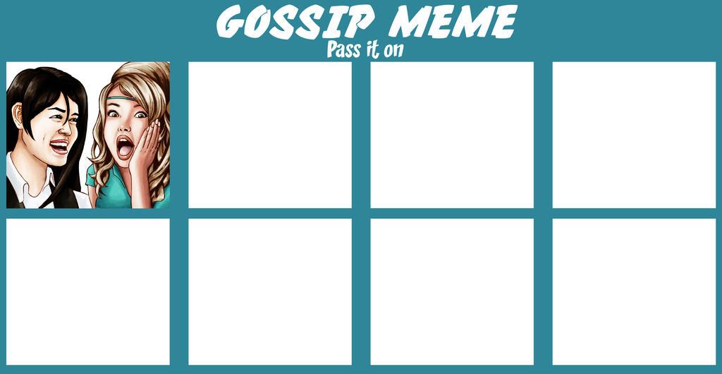 Gossip Meme #2 by Card-Queen
