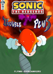 IDW Sonic The Hedgehog FANCover - Trouble Plus