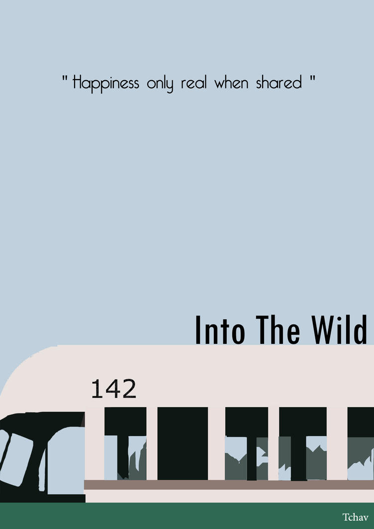 Into The Wild Quotes Into The Wild Minimalist Postertchav On Deviantart