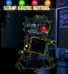 Scrap Exotic Butters