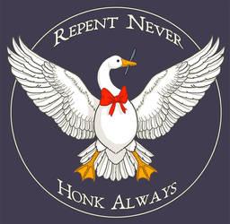 Repent Never Honk Always