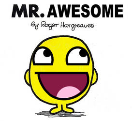 Mr. Awesome face lol XD :D by Cookietotheminimum