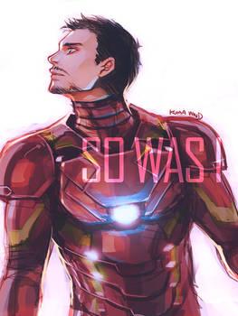 Tony : So Was I