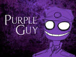 Purple Guy is Awesome.
