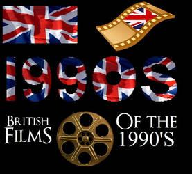 List Of British Films Of The 1990s Decade by ESPIOARTWORK-102
