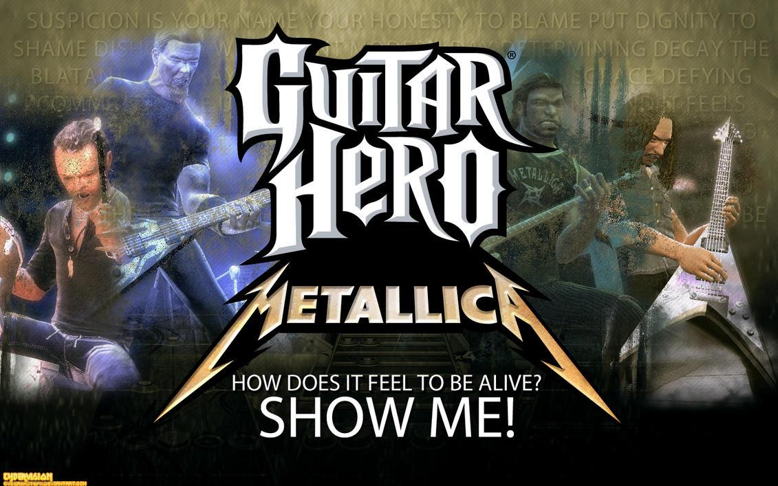 Guitar Hero Metallica-SHOW ME by CyberwasteFX