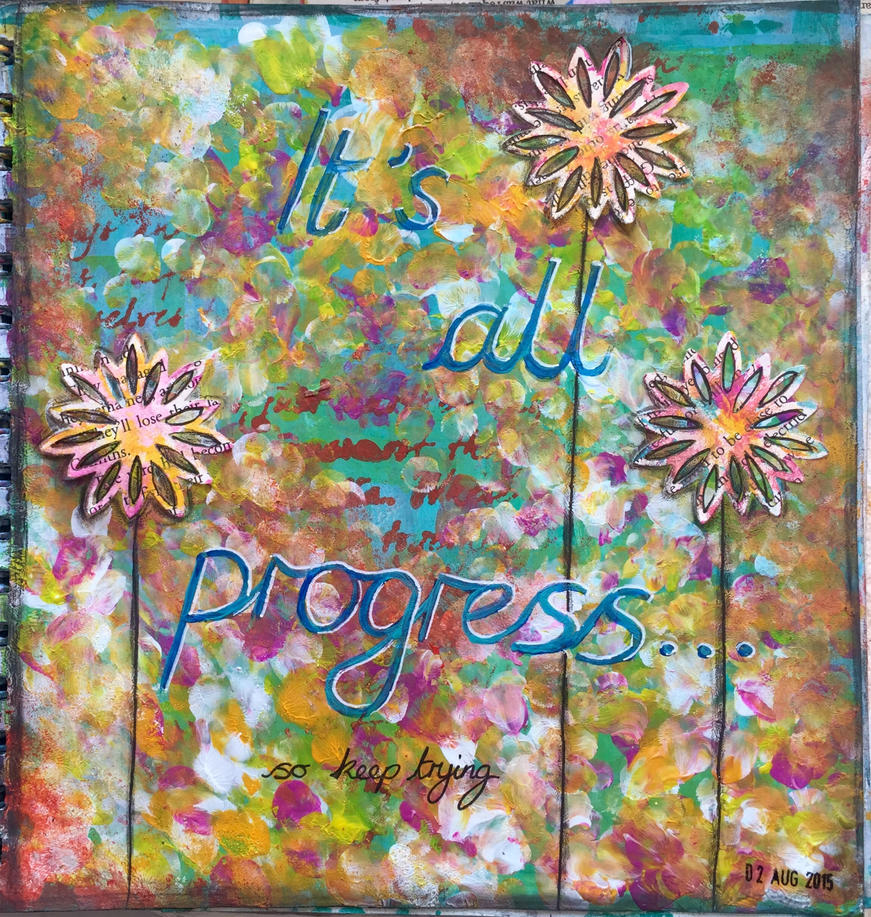 It's all progress by ambermariaalice