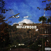 Not Hollywood ep by smcveigh92