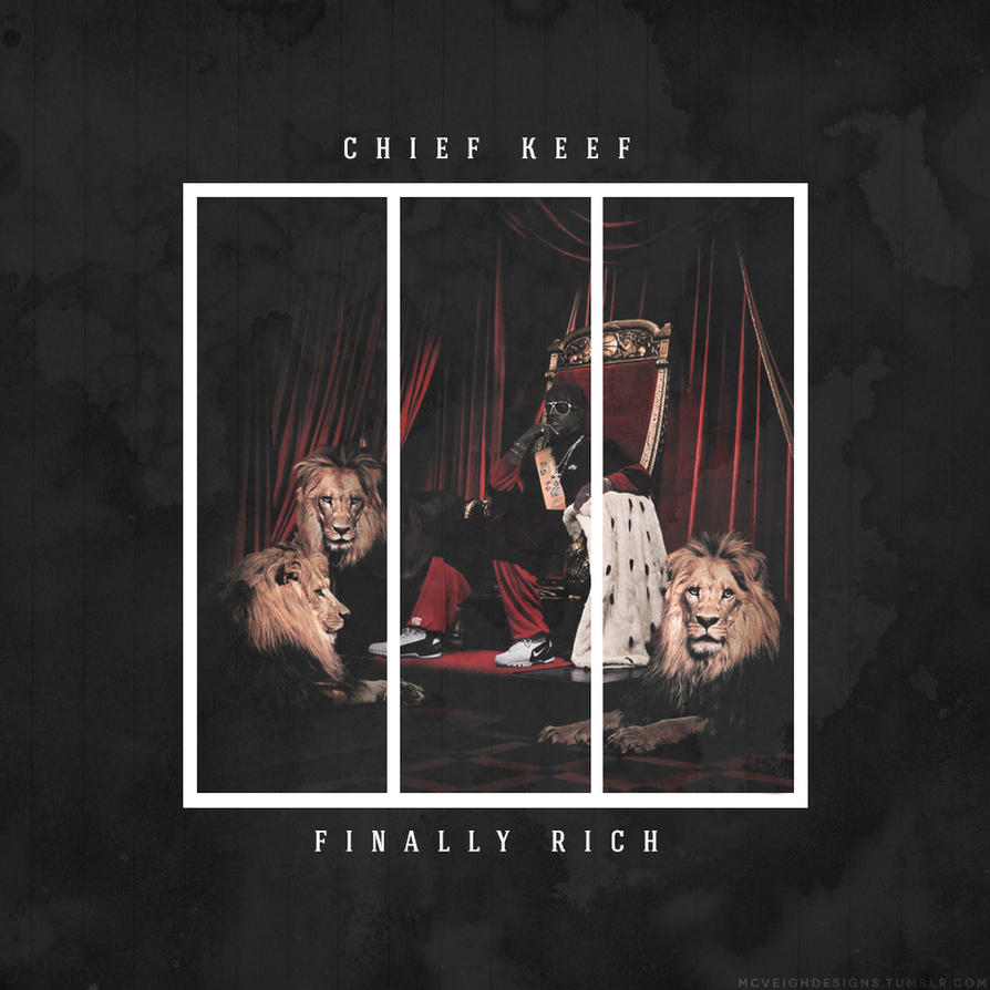 Chief Keef Finally Rich by smcveigh92 on DeviantArt