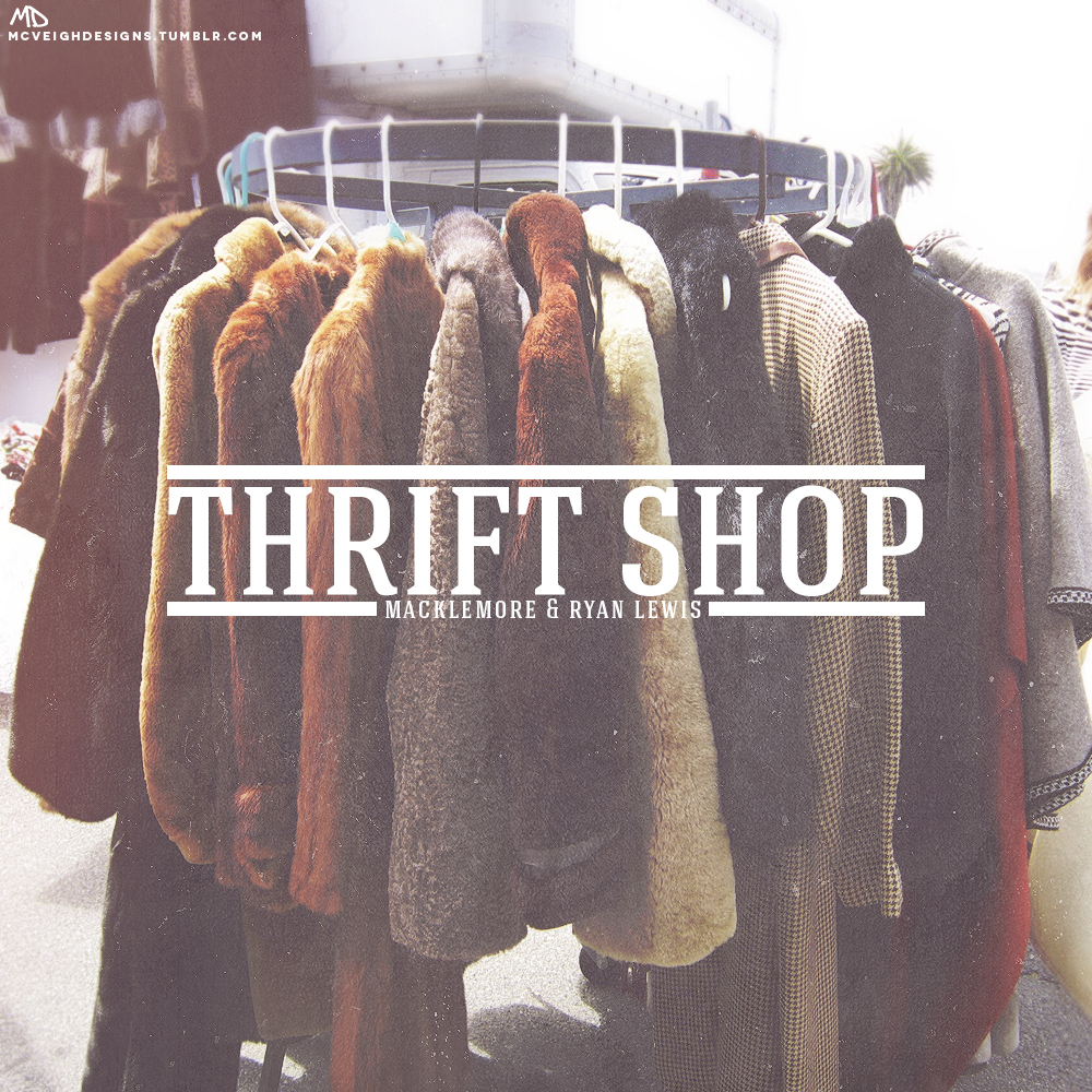 Thrift Shop Macklemore and Ryan Lewis by smcveigh92 on ...