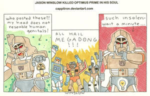 Megatron Is A Huge Prick by Cappitron