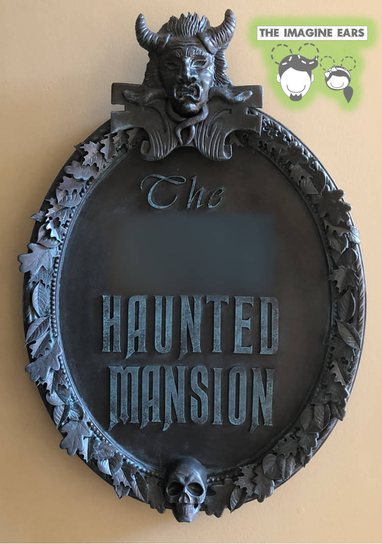 Custom Haunted Mansion entrance sign by TheImagineEars