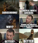 Godzilla Have A Snickers