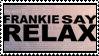 frankie says relax stamp by meljoy68