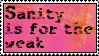 Sanity Is For the Weak stamp by meljoy68