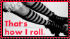 how I roll stamp by meljoy68
