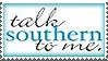 Talk Southern To Me by meljoy68