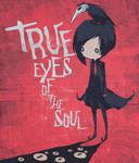 True Eyes Of The Soul
