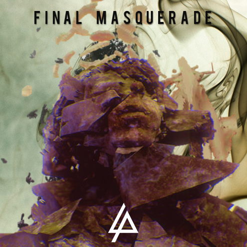 Linkin Park – Final Masquarade