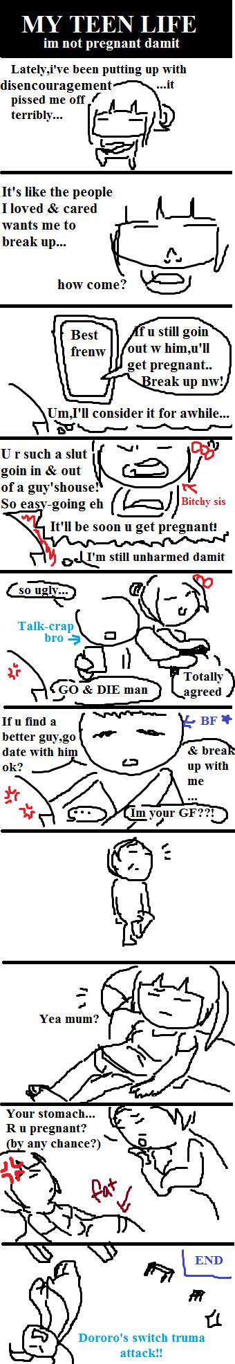 My Teen Life Meme1-I'm not preggo by skemo-cindy