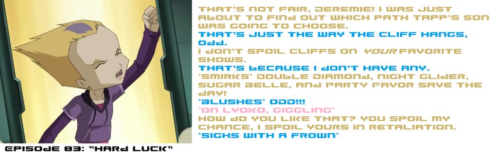 Attack of the Fan Caption 9 Spoiled Chances by Teen-Lyoko-Fan7777