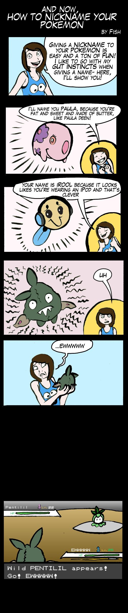 How to nickname your pokemon by fish puddle on deviantart for Funny fishing team names