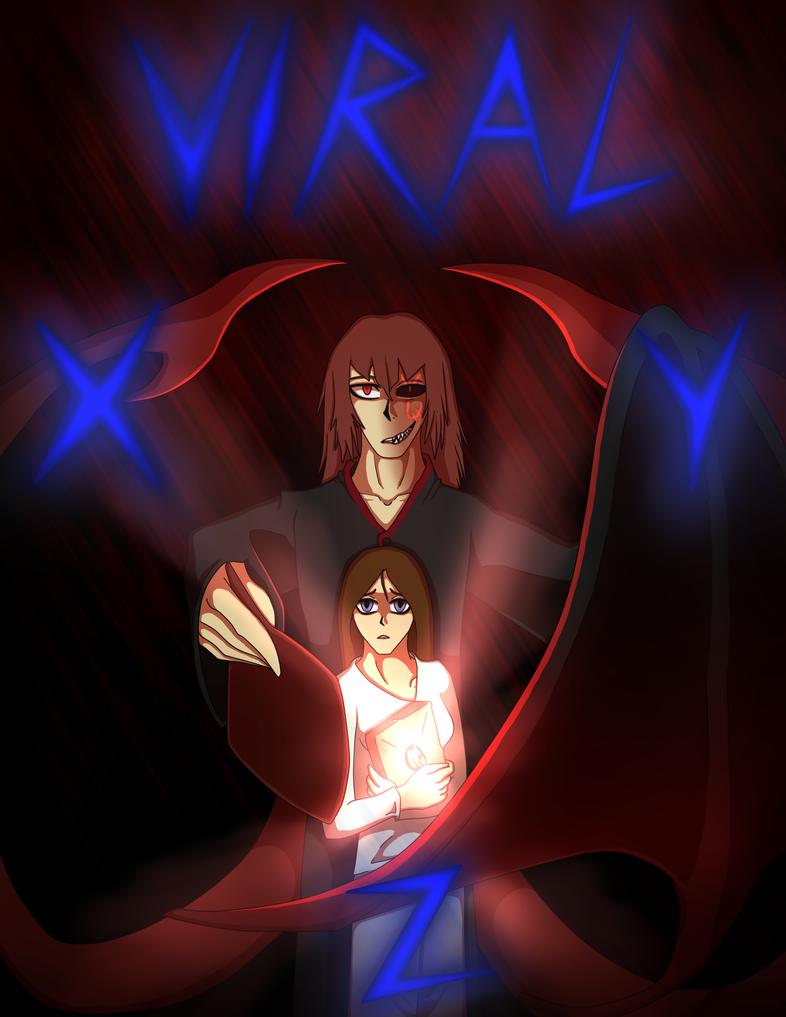 VIRAL XYZ Cover by DraconaVampira