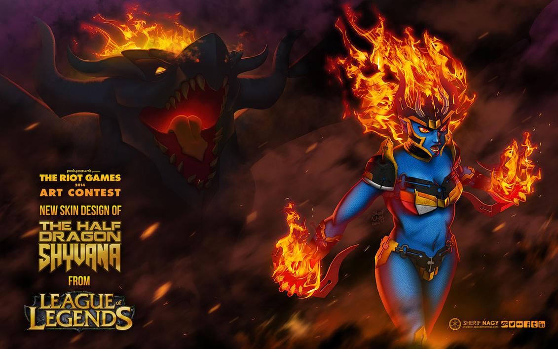 Shyvana - the half dragon (( Riot games contest )) by SherifNagy