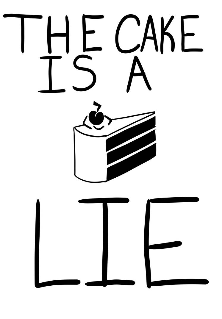 The Cake is a LIE by SilverHeart778