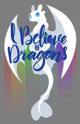 I Believe in Dragons - Light Fury