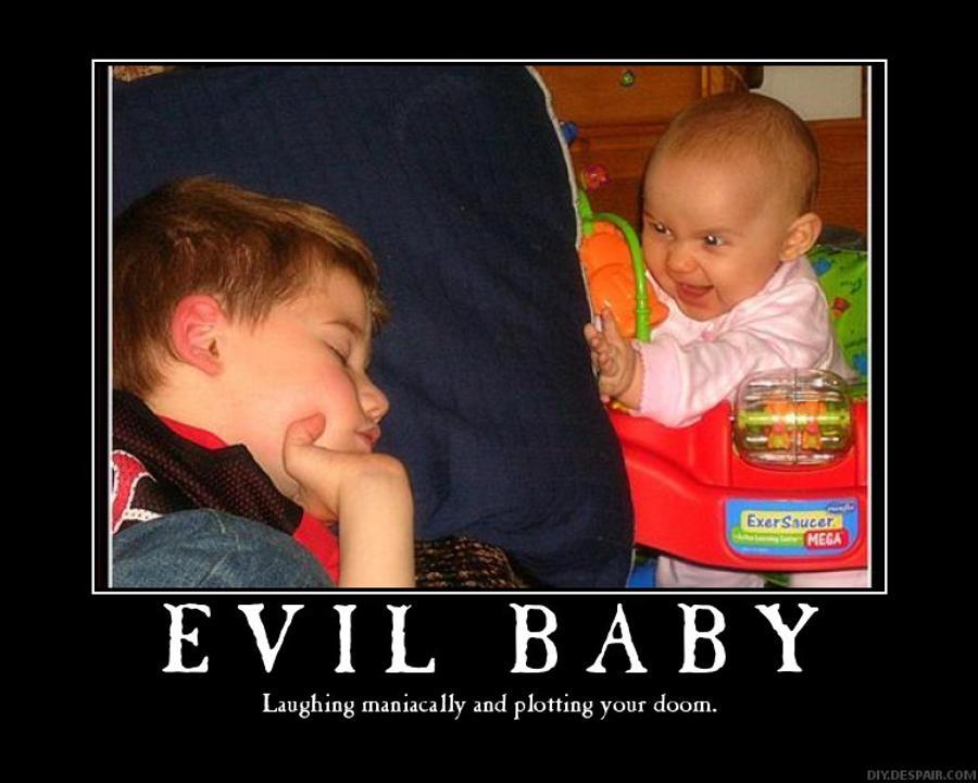 Evil Baby Demotivator by Freyad-Dryden on DeviantArt