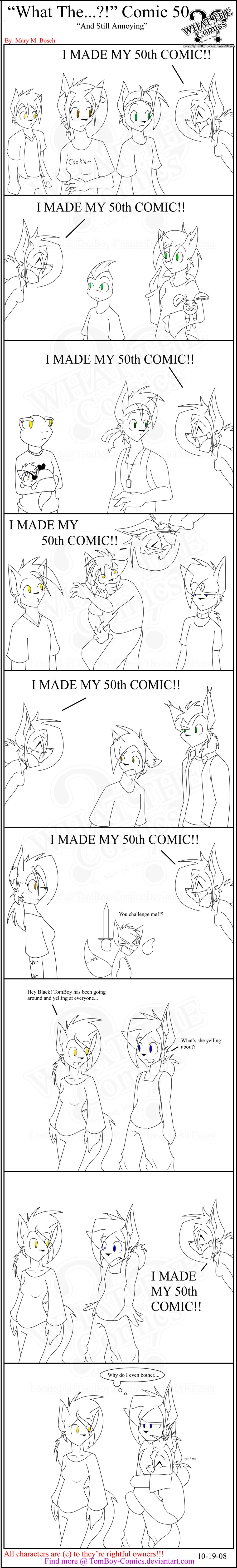 """What The"" Comic 50 by TomBoy-Comics"