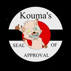 Kouma's Seal of Approval by SmuglyOtaku