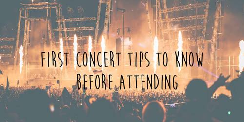 First Concert Tips - Concert Lane
