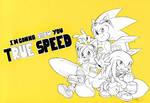 I'm gonna show you true speed