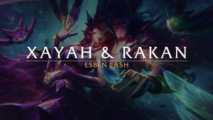 Process video / Xayah and Rakan